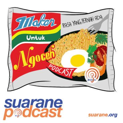 Suarane #1 - [Makan Untuk Ngoceh] Mie Instan