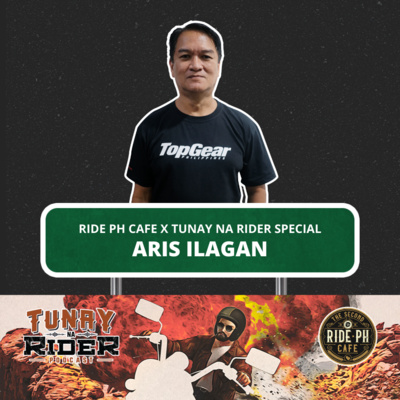 Ep. 11: Aris Ilagan (Tunay na Rider x Ride PH Cafe Special)
