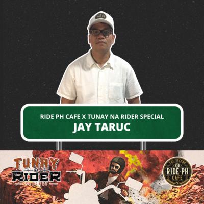 Ep. 12: Jay Taruc (Tunay na Rider x Ride PH Cafe Special)