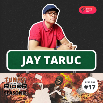 Ep. 17: Jay Taruc (And His Legendary Bandanna)