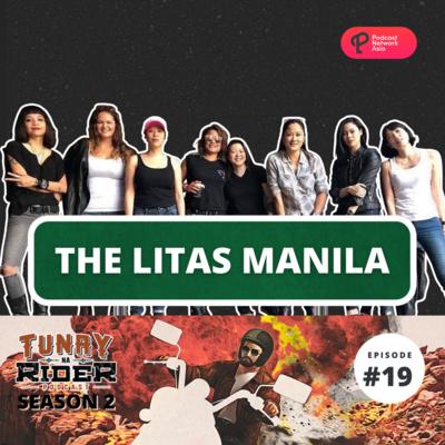Ep. 19: The Litas Manila