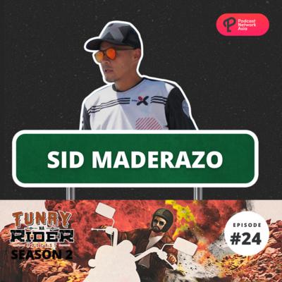 Ep. 24: Sid Maderazo