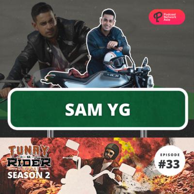 Ep. 33: Sam YG