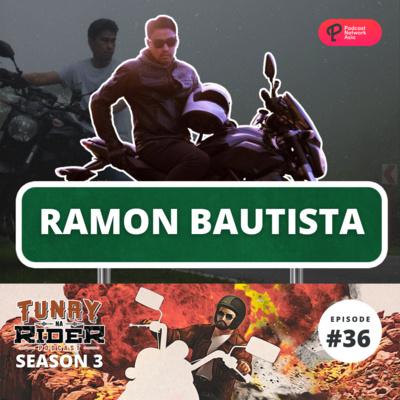 Ep. 36: Ramon Bautista