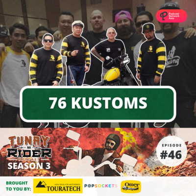 Ep 46: Kustom bikes and girlfriend or wife etiquette with bikes with 76 Kustoms!