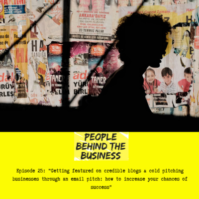 Getting featured on credible blogs & cold pitching businesses: increasing your chances of success
