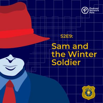 S2E9: Sam and the Winter Soldier