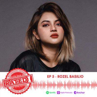 Episode 5: Rozel Basilio