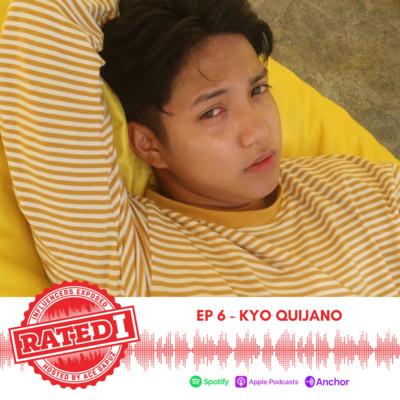 Episode 6: Kyo Quijano