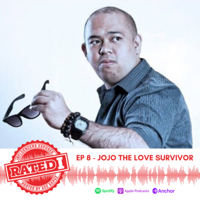 Episode 8: Jojo The Love Survivor