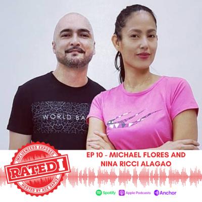 Episode 10: Michael Flores & Nina Ricci Alagao