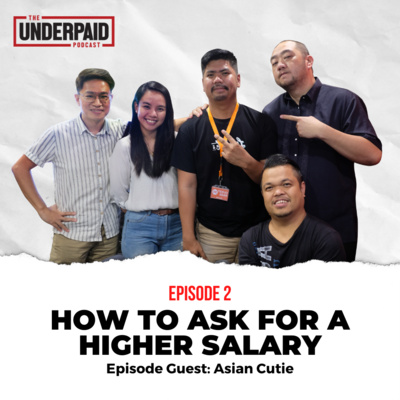 Episode 2: How to Ask for a Higher Salary