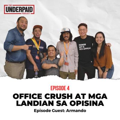Episode 4: Office Crush at mga Landian sa Opisina