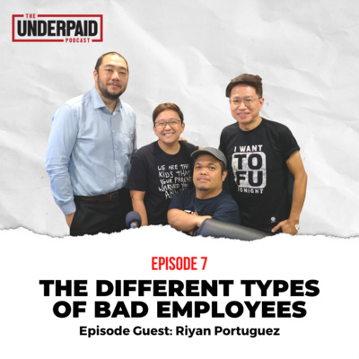 Episode 7: The Different Types of Bad Employees