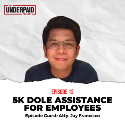 Episode 12: 5K DOLE Assistance for Employees