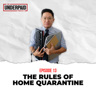 Episode 13: The Rules of Home Quarantine