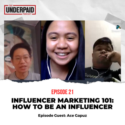 Episode 21: Influencer Marketing 101: How to be an Influencer