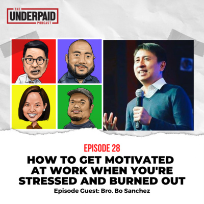 Episode 28: How to Get Motivated at Work When You're Stressed and Burned Out