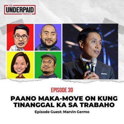 Episode 30: Paano maka-move on kung tinanggal ka sa trabaho