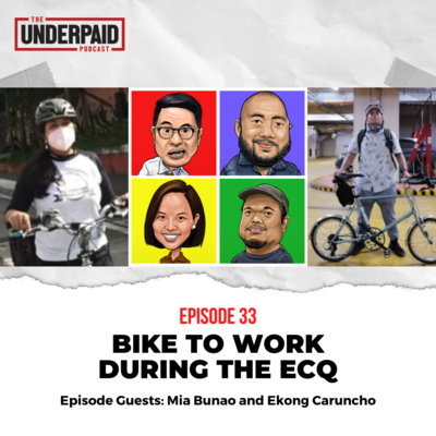 Episode 33: Bike to Work During the ECQ