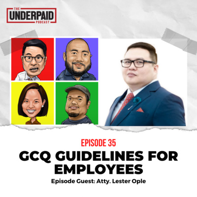 Episode 35: GCQ Guidelines for Employees