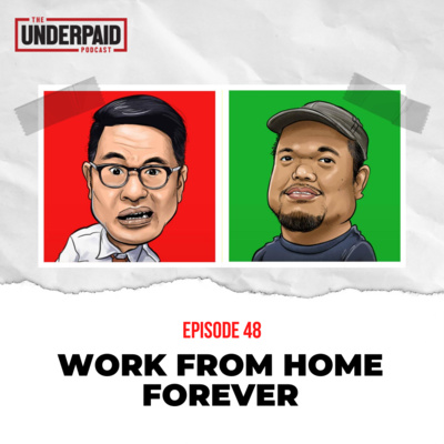 Episode 48: Work from Home Forever