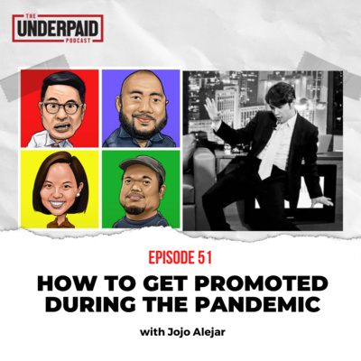 Episode 51: How to get promoted during the pandemic