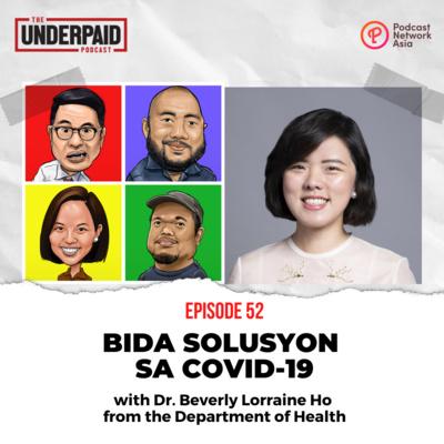 Episode 52: Bida Solusyon sa COVID-19