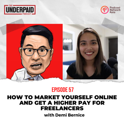 Episode 57: How to market yourself online and get a higher pay for freelancers