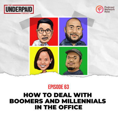 Episode 63: How to deal with Boomers and Millennials in the office