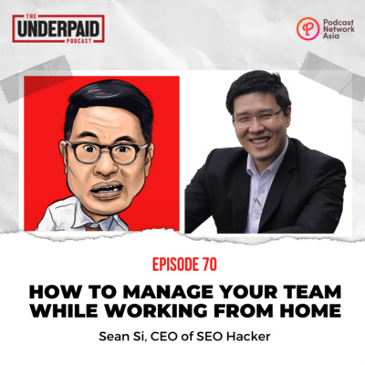 Episode 70: How to manage your team while working from home
