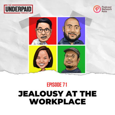 Episode 71: Jealousy at the Workplace