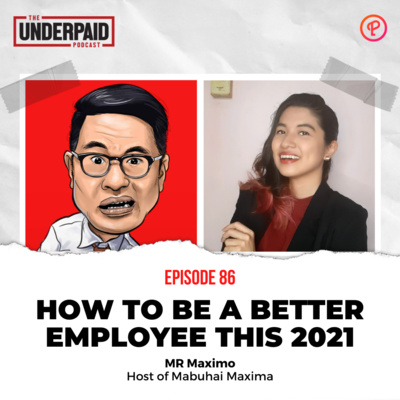 Episode 86: How to be a better employee this 2021