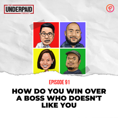 Episode 91: How do you win over a boss who doesn't like you