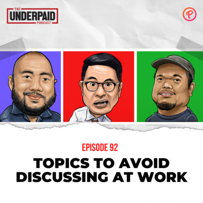 Episode 92: Topics to avoid discussing at work