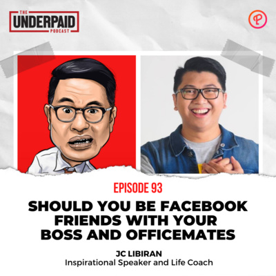 Episode 93: Should you be Facebook friends with your boss and officemates