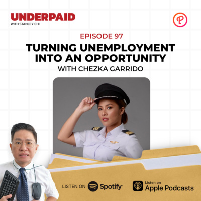 Episode 97: Turning Unemployment into an Opportunity