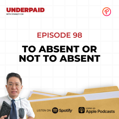 Episode 98: To Absent or not to Absent