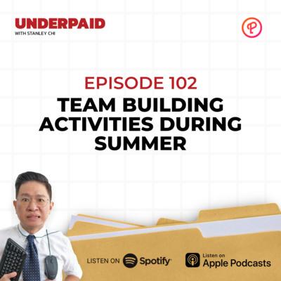 Episode 102: Team building activities during summer