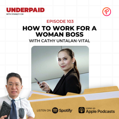 Episode 103: How to work for a woman boss
