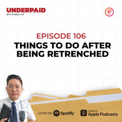Episode 106: Things to do after being retrenched