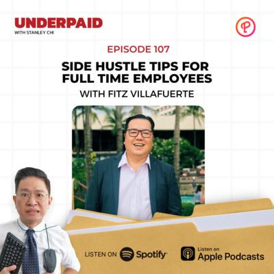 Episode 107: Side hustle tips for full time employees