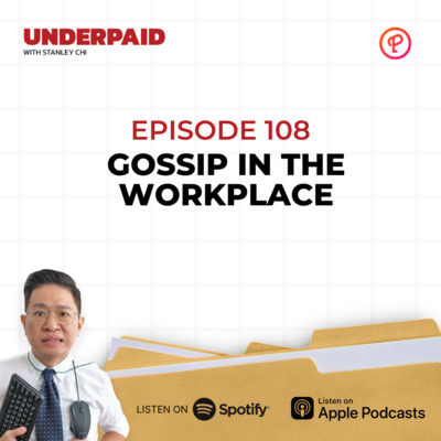 Episode 108: Gossip in the workplace
