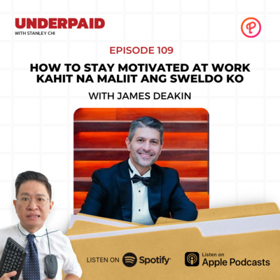Episode 109: How to stay motivated at work kahit na maliit ang sweldo ko