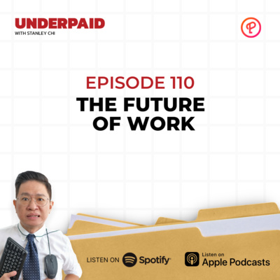 Episode 110: The Future of Work