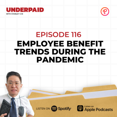 Episode 116: Employee Benefit Trends During the Pandemic