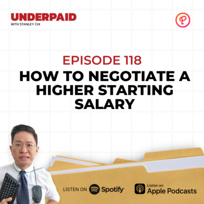 Episode 118: How to Negotiate a Higher Starting Salary