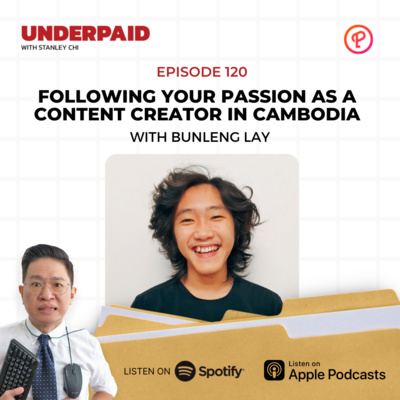 Episode 120: Following Your Passion as a Content Creator in Cambodia