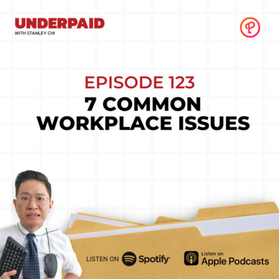 Episode 123: Common Workplace Issues