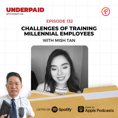 Episode 132: Challenges of Training Millennial Employees